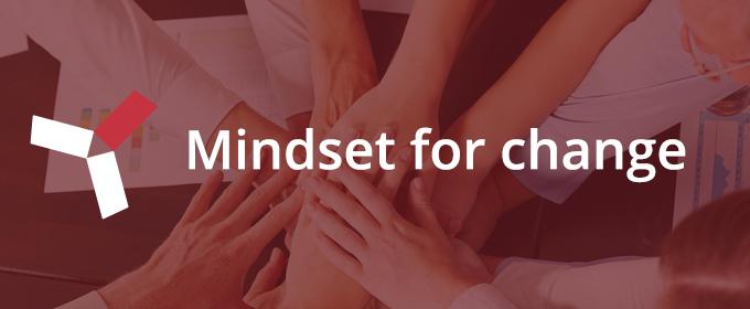 Mindset for change